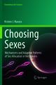Choosing Sexes - Kristen J. Navara