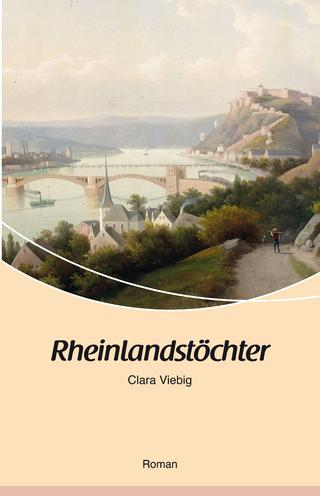 Rheinlandstöchter - Clara Viebig