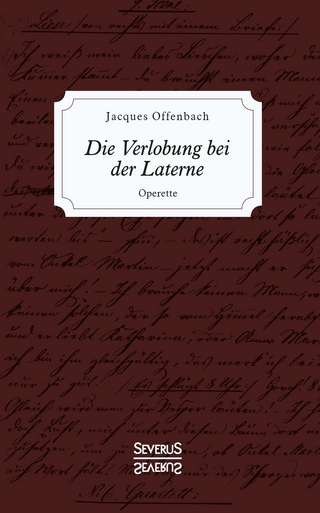 Die Verlobung bei der Laterne - Jacques Offenbach