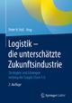 Logistik – die unterschätzte Zukunftsindustrie - Peter H. Voß