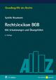 Rechtslexikon BGB - Sybille Neumann