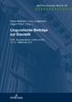 Linguistische Beiträge zur Slavistik - Genia Böhnisch; Uwe Junghanns; Hagen Pitsch