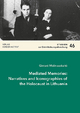 Mediated Memories: Narratives and Iconographies of the Holocaust in Lithuania - Gintarė Malinauskait&#