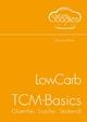 LowCarb-TCM-Basics - Daniela Pfeifer