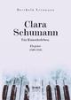 Clara Schumann. Ein Künstlerleben - Berthold Litzmann