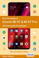 Das Praxisbuch Xiaomi Mi 9T & Mi 9T Pro - Anleitung für Einsteiger - Rainer Gievers