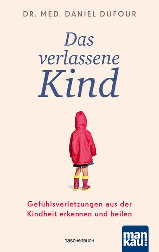 Das Kind In Dir Muss Heimat Finden Von Stefanie Stahl Isbn 978 3 424 63107 4 Sachbuch Online Kaufen Lehmanns De