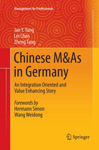Chinese M&As in Germany - Jan Y. Yang; Lei Chen; Zheng Tang
