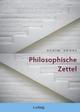 Philosophische Zettel