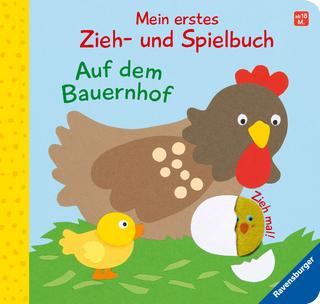 Mein erstes Zieh- und Spielbuch: Auf dem Bauernhof - Sandra Grimm