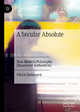 A Secular Absolute