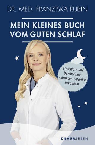 Mein kleines Buch vom guten Schlaf - Franziska Rubin