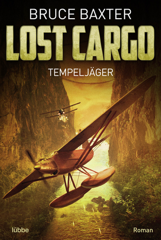 Lost Cargo: Tempeljäger - Bruce Baxter