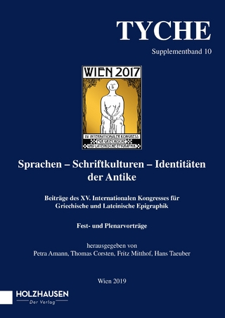 Tyche Supplementband 10 - Petra Amann; Thomas Corsten; Fritz Mitthof; Hans Taeuber