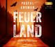 Feuerland (Lesung auf 2 MP3-CDs) (Vanessa Frank-Thriller)