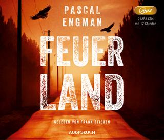Feuerland - Pascal Engman; Frank Stieren
