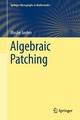Algebraic Patching - Moshe Jarden