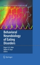 Behavioral Neurobiology of Eating Disorders - Roger A.H. Adan; Walter H. Kaye