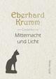 Mitternacht und Licht - Eberhard Krumm