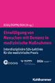 Einwilligung Von Menschen Mit Demenz in Medizinische Massnahmen: Interdisziplinare S2k-Leitlinie Fur Die Medizinische Praxis