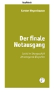 Der finale Notausgang - Karsten Weyershausen