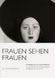 Frauen sehen Frauen - Lothar Schirmer