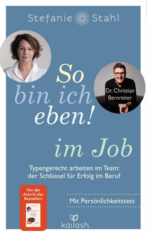 So Bin Ich Eben Im Job Von Stefanie Stahl Isbn 978 3 424 63199 9 Sachbuch Online Kaufen Lehmanns De