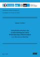 Verschleißverhalten der Elektrodenkappen beim Widerstandspunktschweißen von Aluminiumblechen - Markus Tuchtfeld