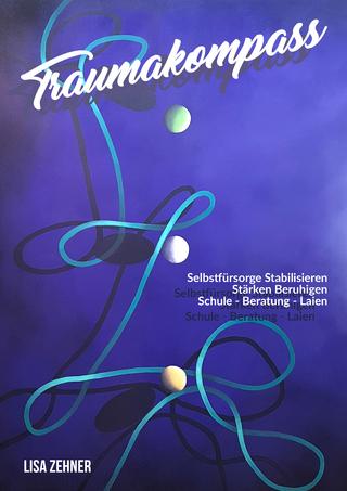 TRAUMAKOMPASS - Lisa Zehner; Zehner Lisa
