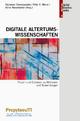Digitale Altertumswissenschaften - Stylianos Chronopoulos; Felix K. Maier; Anna Novokhatko
