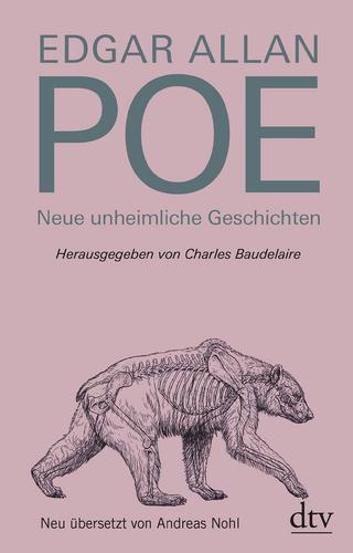 Neue unheimliche Geschichten - Edgar Allan Poe; Charles Baudelaire