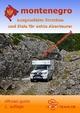Montenegro offroad-guide - Martina Holzmann; Günther Holzmann