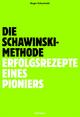 Die Schawinski-Methode - Roger Schawinski