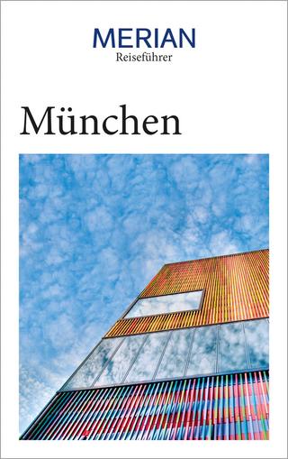MERIAN Reiseführer München - Franz Kotteder; Annette Rübesamen; Hans Eckart Rübesamen