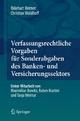Verfassungsrechtliche Vorgaben für Sonderabgaben des Banken- und Versicherungssektors - Ekkehart Reimer;  Christian Waldhoff
