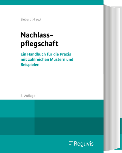 Nachlasspflegschaft Von Holger Siebert Isbn 978 3 8462 1083 3 Fachbuch Online Kaufen Lehmanns De
