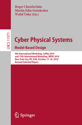 Cyber Physical Systems. Model-Based Design - Roger Chamberlain; Martin Edin Grimheden; Walid Taha