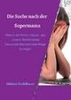 Die Suche nach der Supermama - Melanie Stadelbauer