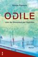 Odile oder die Einsamkeit der Flughäfen - Valdas Papievis