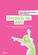 Deutsch im ABU (Neuauflage) - Monika Wyss; Roger Portmann; Marta Rüegg
