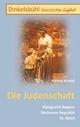 Dinkelsbühl Geschichte light Die Judenschaft: Königreich Bayern Weimarer Republik III. Reich Gerfrid Arnold Author