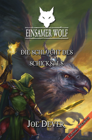 Einsamer Wolf 04 - Die Schlucht des Schicksals - Joe Dever