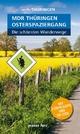 Wanderführer MDR Thüringen Osterspaziergang, die schönsten Wanderwege - Heike Neuhaus