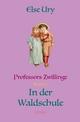 Professors Zwillinge / Professors Zwillinge in der Waldschule - Else Ury
