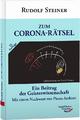 Zum Corona-Rätsel - Rudolf Steiner
