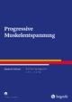 Progressive Muskelentspannung - Eberhardt Hofmann