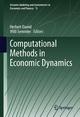 Computational Methods in Economic Dynamics - Herbert Dawid;  Willi Semmler