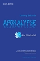 Ludwig Erhards Apokalypse - ein Glücksfall - Paul Busse