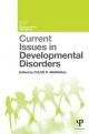 Current Issues in Developmental Psychology