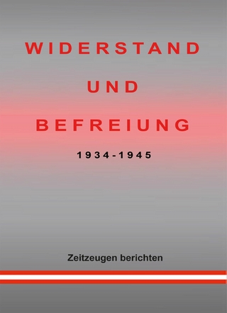 WIDERSTAND UND BEFREIUNG 1934 - 1945 - Charlotte Rombach
